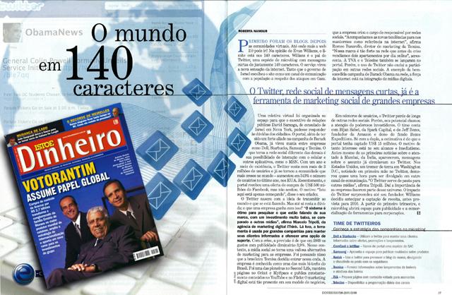Estratégia on-line da Tecnisa com o uso do Twitter é citada na Isto é Dinheiro.