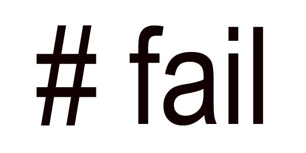 O nosso primeiro #fail