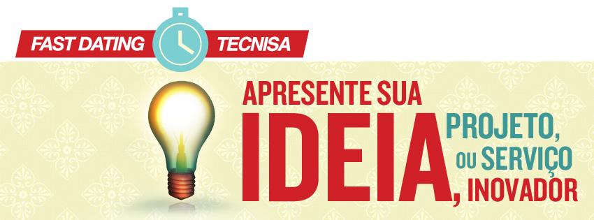 modelo de gestão da inovação para empresas: Fast Dating TECNISA
